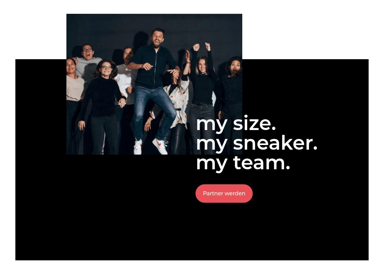 Screenshot des Footer-Bereichs auf der Über-Uns-Seite von everysize, mit einem Team-Foto und leicht überlagernd dem Text »my size. my sneaker. my team.« und einem Link »Partner werden« zur Partnerseite.